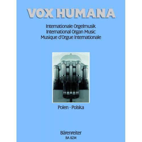 BARENREITER VOX HUMANA. ORGAN MUSIK VOL. 4 : POLAND - ORGAN