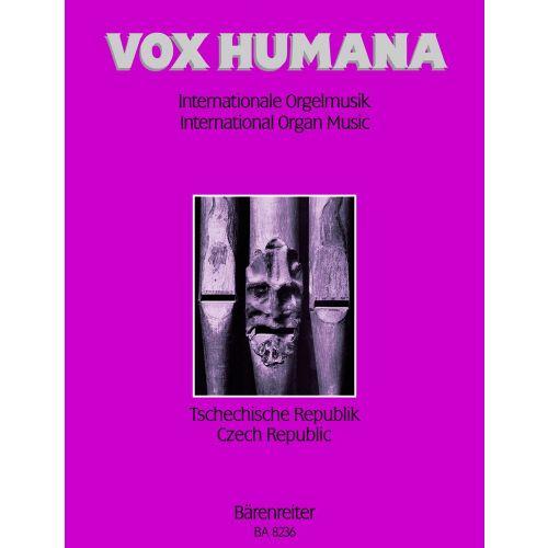 BARENREITER VOX HUMANA. INTERNATIONALE ORGELMUSIK BAND 6 : TSCHECHISCHE REPUBLIK - ORGEL