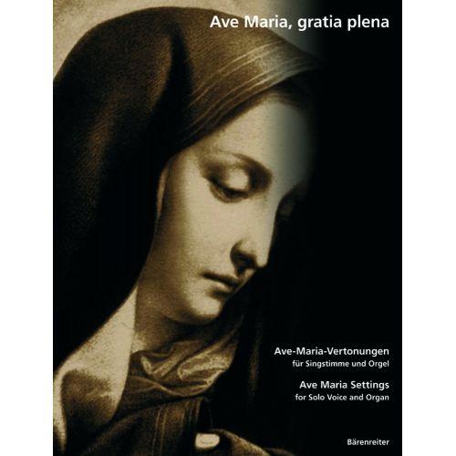 BARENREITER AVE MARIA, GRATIA PLENA - SOLO VOICE, ORGAN