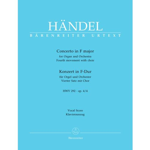 BARENREITER HAENDEL G.F. - CONCERTO F MAJOR FOR ORGAN AND ORCHESTRA HWV 292, OP. 4/4 - ORGAN, MIXED CHOIR