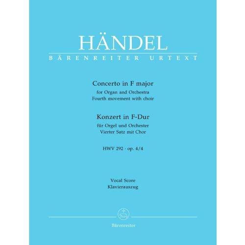BARENREITER HAENDEL G.F. - CONCERTO F MAJOR FOR ORGAN AND ORCHESTRA HWV 292, OP. 4/4 - ORGAN, MIXED CHOIR