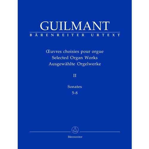 BARENREITER GUILMANT ALEXANDRE - SELECTED ORGAN WORKS II - ORGAN