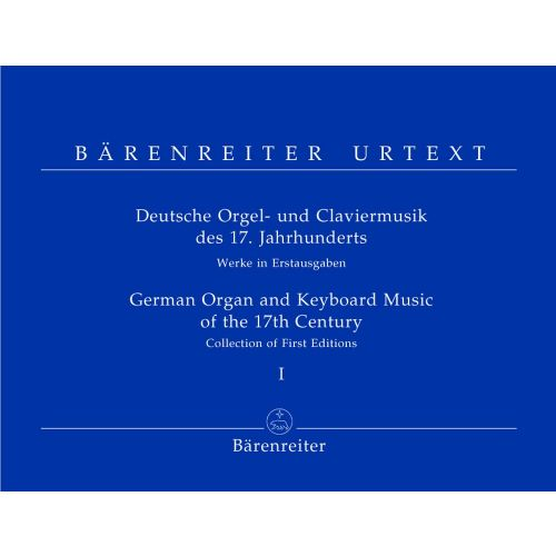 BARENREITER GERMAN ORGAN AND KEYBOARD MUSIC OF THE 17TH CENTURY - ORGUE / HARPSICHORD / PIANO