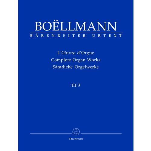 BARENREITER BOELLMANN LEON - SAMTLICHE ORGELWERKE, BAND III.3 - ORGEL
