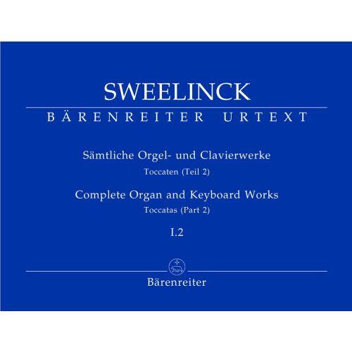 BARENREITER SWEELINCK J.P - COMPLETE ORGAN AND KEYBOARD WORKS, VOL. 1.2, TOCCATAS (PART 2) - ORGAN / HARPSICORD
