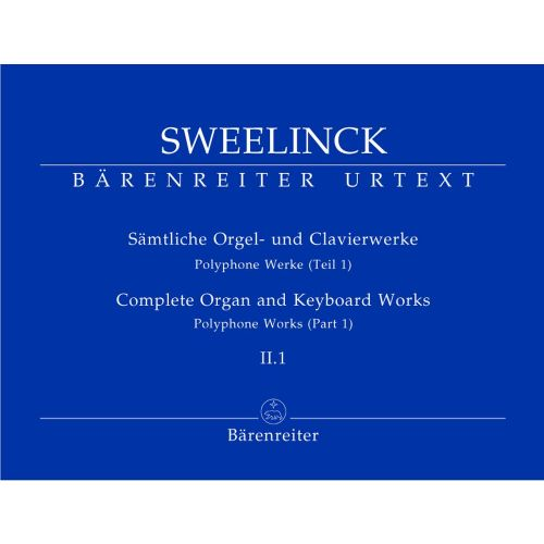 BARENREITER SWEELINCK J.P. - SAMTLICHE ORGEL- UND CLAVIERWERKE, BAND II.1, POLYPHONE WERKE (PART 1) - ORGEL