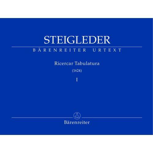 BARENREITER STEIGLEDER J.U - RICERCAR TABULATURA I - ORGAN