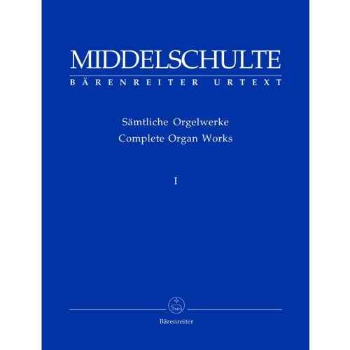 BARENREITER MIDDELSCHULTE WILHELM - SAMTLICHE ORGELWERKE I - ORGAN