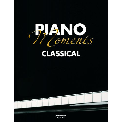 BARENREITER PIANO MOMENTS CLASSICAL