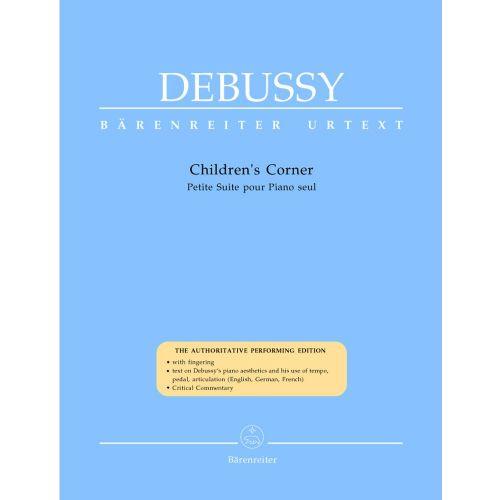 BARENREITER DEBUSSY CLAUDE - CHILDREN'S CORNER - PIANO
