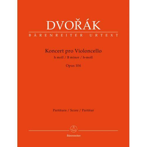 BARENREITER DVORAK - KONCERT PRO VIOLONCELLO h moll OP.104 - SCORE