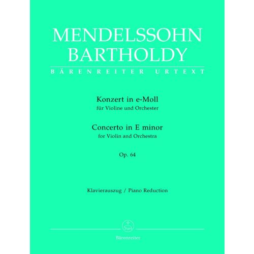 BARENREITER MENDELSSOHN BARTHOLDY F. - KONZERT IN E-MOLL OP.64 FUR VIOLINE UND ORCHESTER - VIOLINE, PIANO