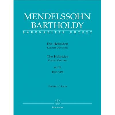 BARENREITER MENDELSSOHN F. - HEBRIDES OP.26 - SCORE