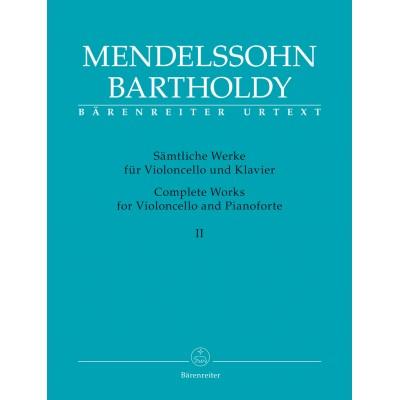 BARENREITER MENDELSSOHN FELIX - COMPLETE WORKS FOR VIOLONCELLE AND PIANOFORTE VOL.2