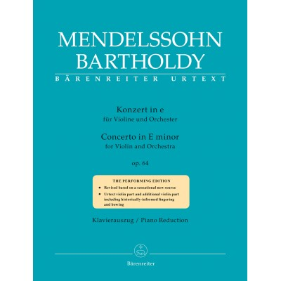 BARENREITER MENDELSSOHN F. - CONCERTO IN E MINOR OP.64 (1845) - VIOLON & PIANO