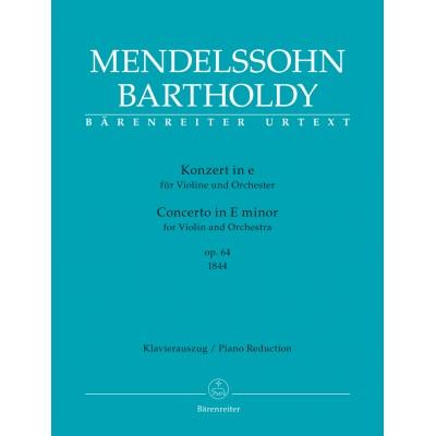 BARENREITER MENDELSSOHN F. - CONCERTO IN E MINOR OP.64 (1844) - VIOLON & PIANO