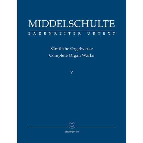 BARENREITER MIDDELSCHULTE W. - COMPLETE ORGAN WORKS