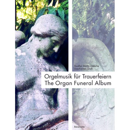 BARENREITER THE ORGAN FUNERAL ALBUM