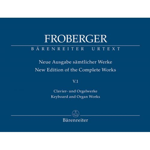 BARENREITER FROBERGER J.J. - KEYBOARD AND ORGAN WORKS FROM COPIED SOURCES: TOCCATEN