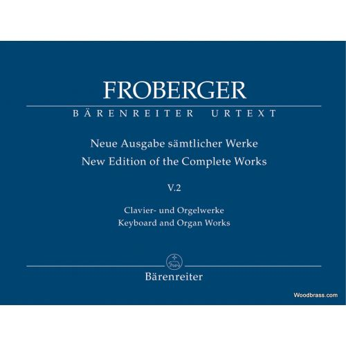BARENREITER FROBERGER J.J. - KEYBOARD AND ORGAN WORKS FROM COPIED SOURCE - POLYPHONIC WORKS