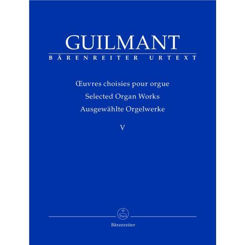 BARENREITER GUILMANT F.A. - AUSGEWAHLTE ORGELWERKE V: KONZERT- UND CHARAKTERSTUCKE 1 - ORGEL