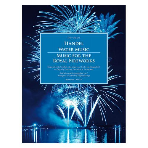 BARENREITER HANDEL G.F. - WATER MUSIC / MUSIC FOR THE ROYAL FIREWORKS HWV 348-351