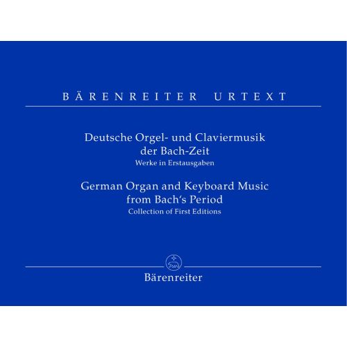 BARENREITER GERMAN ORGAN AND KEYBOARD MUSIC FROM BACH 'S PERIOD - ORGAN / HARPSICHORD / PIANO