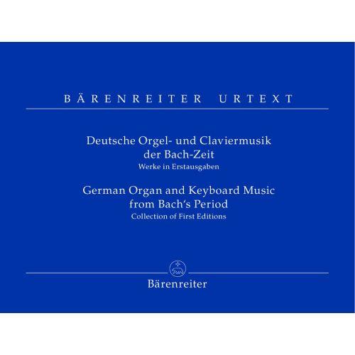 BARENREITER DEUTSCHE ORGEL- UND CLAVIERMUSIK DER BACH-ZEIT - ORGEL / CEMBALO / KLAVIER