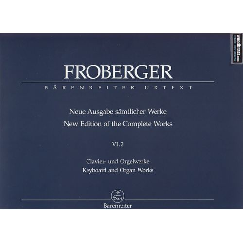 BARENREITER FROBERGER J. J. - NEUE AUSGABE SAMTLICHER WERKE VOL.2 - CLAVIER, ORGELWERKE