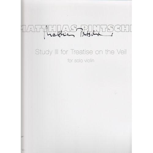 BARENREITER PINTSCHER MATTHIAS - STUDY III TREATISE ON THE VEIL - VIOLINE