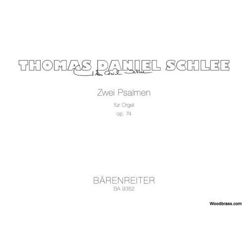BARENREITER SCHLEE T.D. - ZWEI PSALMEN OP.74 - ORGUE