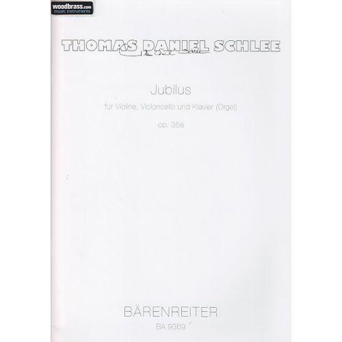 BARENREITER SCHLEE THOMAS DANIEL - JUBILUS OP.35a - VIOLON, VIOLONCELLE, CLAVIER
