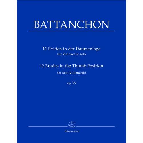 BARENREITER BATTANCHON F. - 12 ETÜDEN IN DER DAUMENLAGE FÜR VIOLONCELLO SOLO OP. 25