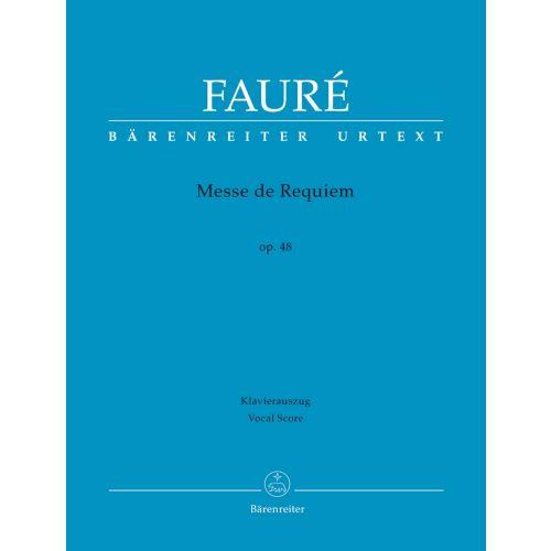 BARENREITER FAURE - MESSE DE REQUIEM - REDUCTION PIANO