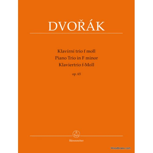 BARENREITER DVORAK A. - PIANO TRIO IN F MINOR OP.65
