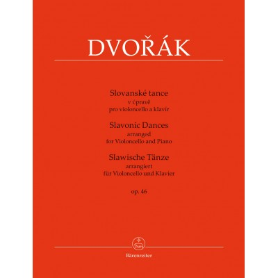 BARENREITER DVORAK A. - SLAVONIC DANCES OP.46 - VIOLONCELLE & PIANO
