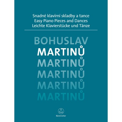 BARENREITER MARTINU BOHUSLAV - EASY PIANO PIECES AND DANCES