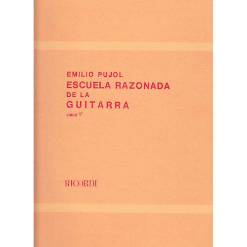 RICORDI PUJOL E. - ESCUELA RAZONADA DE LA GUITARRA VOL. 1