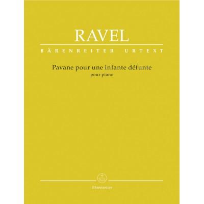 BARENREITER RAVEL MAURICE - PAVANE POUR UNE INFANTE DEFUNTE - PIANO