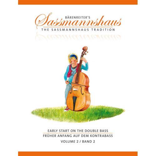 BARENREITER SASSMANNSHAUS H. / CLOSE J. PETER - EARLY START ON THE DOUBLE BASS VOL.2