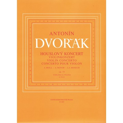 BARENREITER DVDVORAK A. - CONCERTO FOR VIOLIN & ORCHESTRA IN A MINOR OP.53 - VIOLON & PIANO