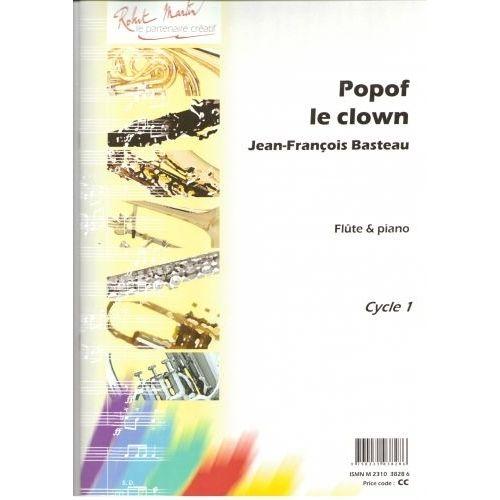ROBERT MARTIN BASTEAU J.F. - PERRIER M. - POPOF LE CLOWN