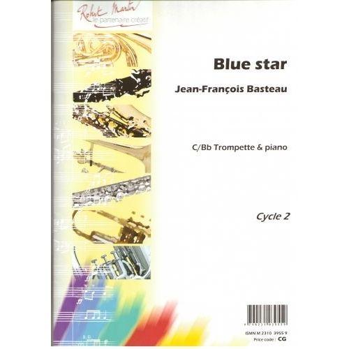 ROBERT MARTIN BASTEAU J.F. - BLUE STAR