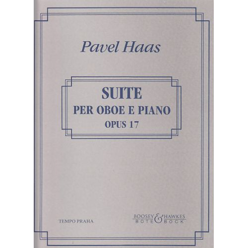 BOTE AND BOCK HAAS PAVEL - SUITE OP.17 - OBOE AND PIANO