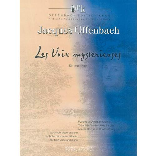 BOTE AND BOCK OFFENBACH JACQUES - LES VOIX MYSTERIEUSES - HIGH VOICE AND PIANO