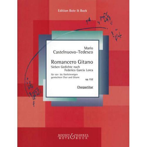 BOTE AND BOCK CASTELNUOVO-TEDESCO MARIO - ROMANCERO GITANO OP. 152 - MIXED CHOIR AND GUITAR