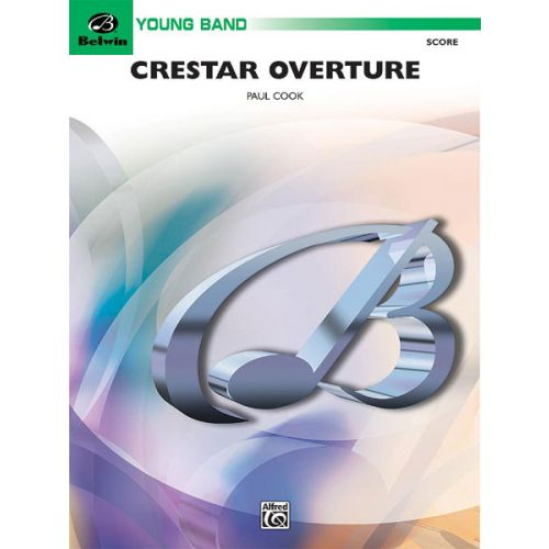 ALFRED PUBLISHING COOK PAUL - CRESTAR OVERTURE - SYMPHONIC WIND BAND