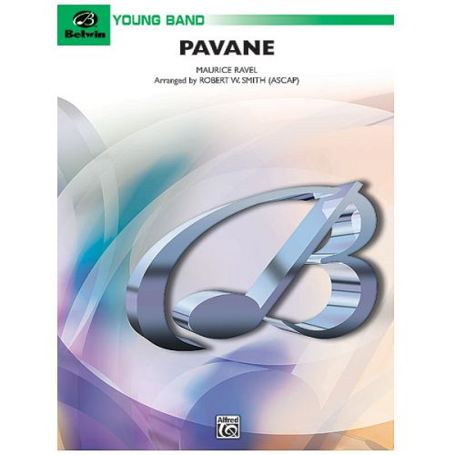 ALFRED PUBLISHING RAVEL MAURICE - PAVANE POUR UNE INFANTE DEFUNTE - SYMPHONIC WIND BAND