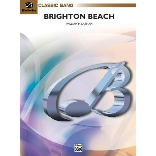 ALFRED PUBLISHING LATHAM WILLIAM P - BRIGHTON BEACH - SYMPHONIC WIND BAND