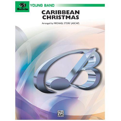 ALFRED PUBLISHING STORY MICHAEL - CARIBBEAN CHRISTMAS - SYMPHONIC WIND BAND